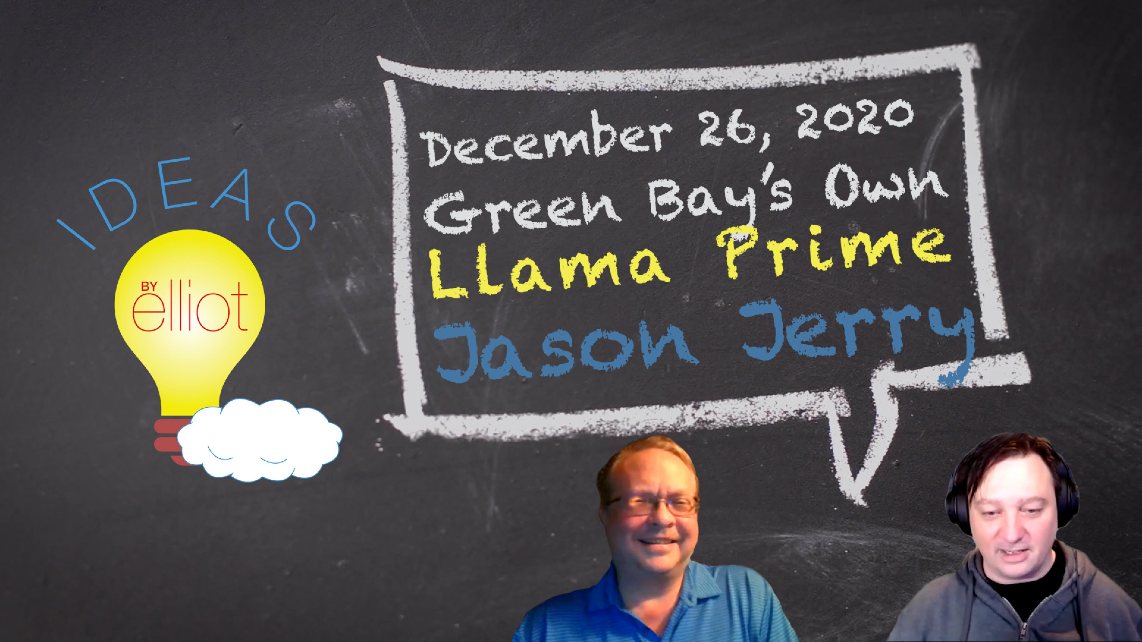 Green Bay's Llama Prime: Jason Jerry on Movies, Politics, and #ibelievenate