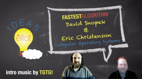 Fastest Algorithm: Eric & David Explain Computer Operating Systems