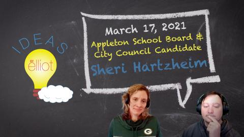 Appleton School Board and City Council Candidate Sheri Hartzheim